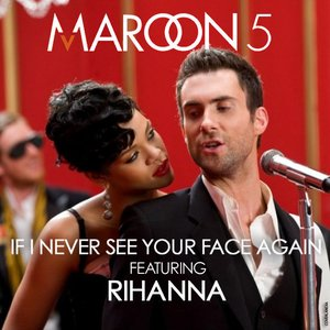 Image pour 'If I Never See Your Face Again (feat. Rihanna) - Single'
