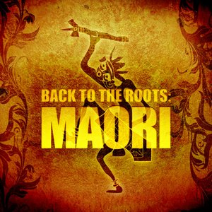 Image for 'Back to the Roots - Maori'