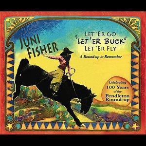 Image for 'Let' er Go, Let' er Buck, Let' er Fly'