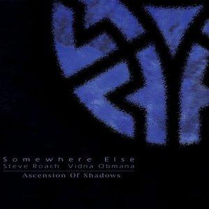 Image for 'Somewhere Else (Ascension Of Shadows I)'