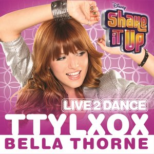 "Image for 'TTYLXOX (From ""Shake It Up: Live 2 Dance"")'"
