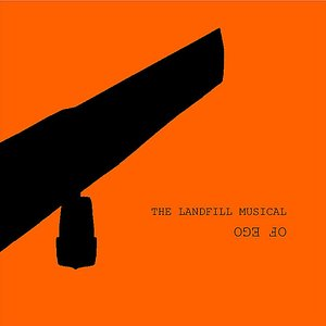 Image for 'The Landfill Musical'