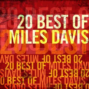 Image for '20 Best of Miles Davis'