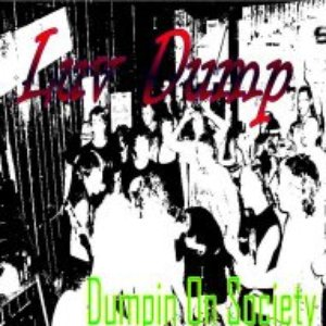 Image for 'Dumpin' On Society'