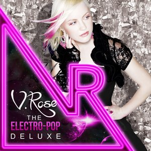 Image for 'V. Rose Electro-Pop Deluxe'