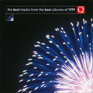 Image for 'Q: The Best Tracks From the Best Albums of 1999'