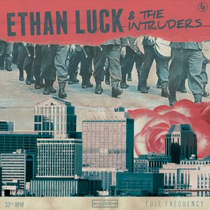 Image for 'Ethan Luck & the Intruders'