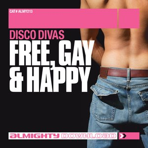 Image for 'Almighty Presents: Free Gay & Happy'