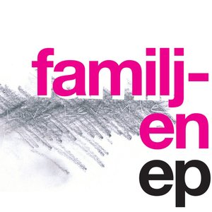 Image for 'Familjen EP'