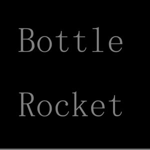 Image for 'Bottle Rocket'