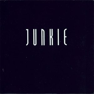 Image for 'Junkie (disc 1)'