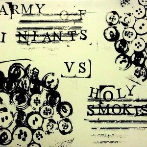 Image for 'The Holy Smokes vs. Army of Infants'