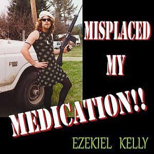 Image for 'Misplaced My Medication'