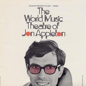 Image for 'The World Music Theatre of Jon Appleton'