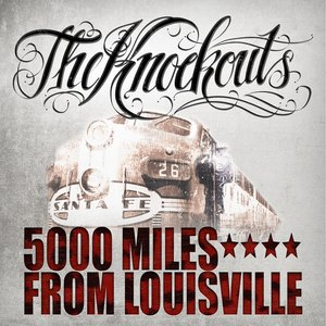 Image for '5000 Miles From Louisville'
