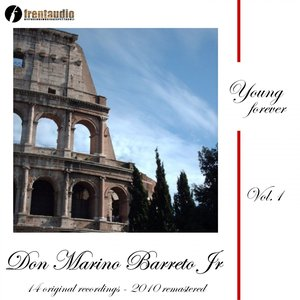 Image for 'Young Forever : Don Marino Barreto Jr., Vol. 1'