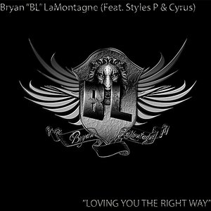 Image for 'Loving You the Right Way (feat. Styles P & Cyrus)'