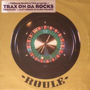 Image for 'Trax on da rocks Vol. 1'