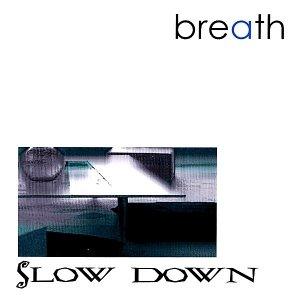 Imagem de 'Slow Down'