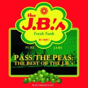 Image pour 'Pass The Peas: The Best Of The J.B.'s'