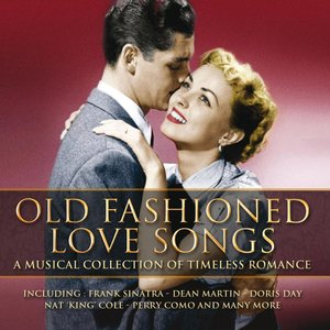 Image for 'Old Fashioned Love Songs'