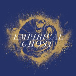 Image for 'EMPIRICAL GHOST'