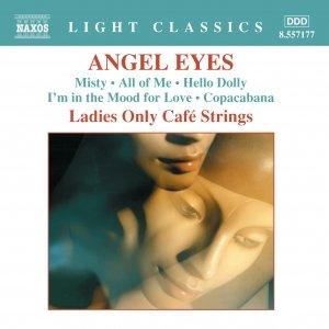 Imagem de 'Ladies Only Cafe Strings: Angel Eyes'