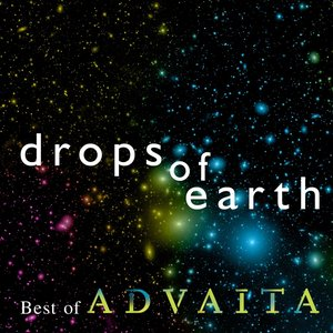 Image for 'Drops Of Earth: Best Of Advaita'