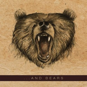 Image for '...and Bears'