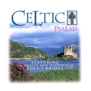 Image for 'In The Lord My Heart Takes Refuge  (Celtic Psalms Album Version)'