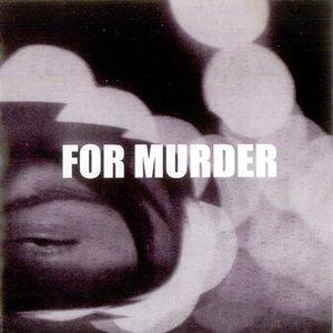 Image for 'For Murder'