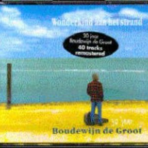 Boudewijn De Groot - Het Land Van Maas En Waal