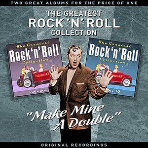 "Image for '""Make Mine A Double"" - The Greatest Rock 'N' Roll Collection (Vol' 5) - Two Great Albums For The Price Of One'"