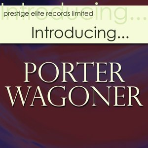Image for 'Introducing….Porter Wagoner'