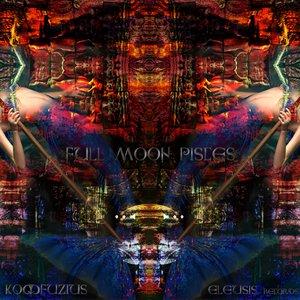Image for 'ELEP : Komfuzius - Full Moon Pisces'