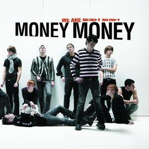 Image for 'We Are Money Money'