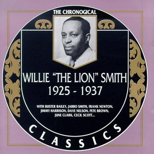 """Image for 'The Chronological Classics: Willie """"The Lion"""" Smith 1925-1937'"""
