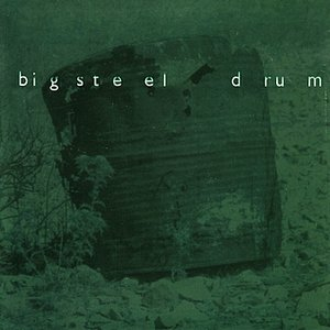 Image for 'Big Steel Drum'