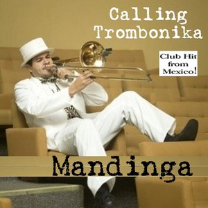 Image for 'Calling Trombonika'