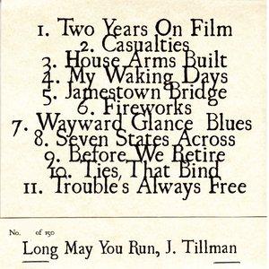 Immagine per 'Long May You Run, J. Tillman'