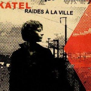 Image for 'Raides à La Ville'