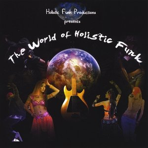 Image for 'The World of Holistic Funk'