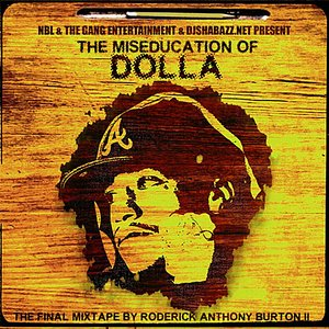 Image for 'The Miseducation of Dolla'