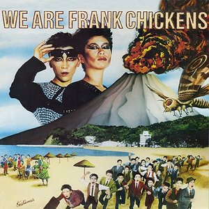 Image for 'We Are Frank Chickens'