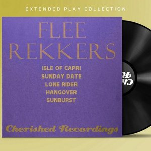 Image for 'The Extended Play Collection - The Flee Rekkers'