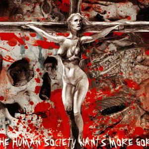 Image for 'The Human Society Wants More Gore'