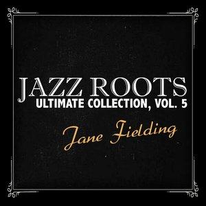 Bild für 'Jazz Roots Ultimate Collection, Vol. 5'
