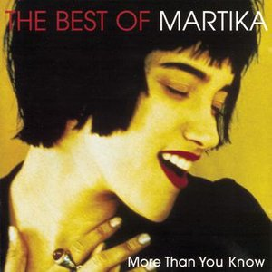 Bild für 'More Than You Know - The Best Of Martika'