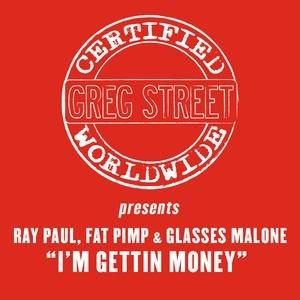 Image for 'I'm Gettin' Money'
