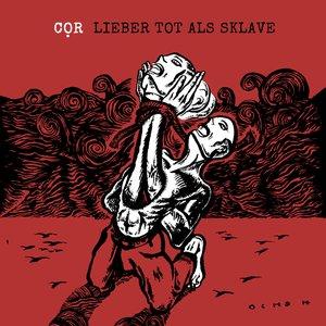 Image for 'Lieber tot als Sklave'
